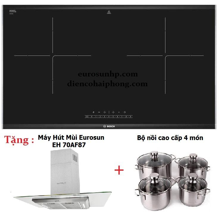 Bếp từ BOSCH PMI-68M Tặng Hút mùi EH 70AF87 và bộ nồi