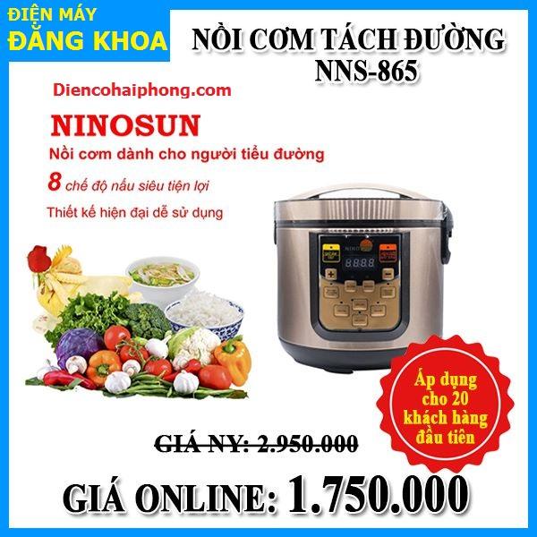 Nồi Cơm Tách Đường NINOSUN 865 ( khuyến mại )